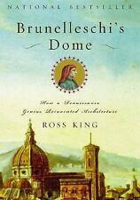 Brunelleschi's Dome : How a Renaissance Genius Reinvented Architecture by...