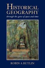 Historical Geography : Through the Gates of Space and Time  (A Hodder Arnold