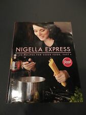 Nigella Express: 130 Recipes for Good Food, Fast Lawson, Nigella Hardcover