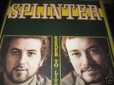 SPLINTER Harder to live Dark Horse SP 22006 1975 USA