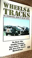 WHEELS & TRACKS MAGAZINE #25:THE INTERNATIONAL REVIEW OF MILITARY VEHICLES (1988