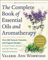 The Complete Book of Essential Oils and Aromatherapy, Revised and Expanded: Over
