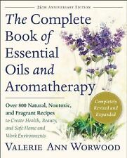 Very Good, The Complete Book of Essential Oils and Aromatherapy, Revised and Exp