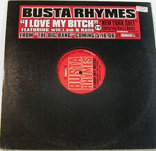 "BUSTA RHYMES I LOVE MY BITCH WILL.I.AM KELIS NEW YORK SHIT 12"" MAXI SINGLE j660"