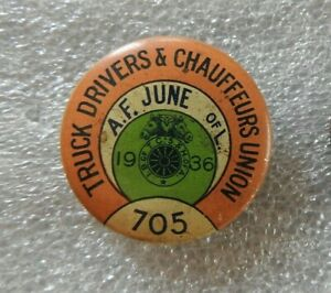"""1936 CHICAGO LOCAL 705 """"TRUCK DRIVERS & CHAUFFEURS UNION"""" Teamsters A F of L PIN"""