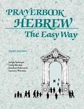 Prayerbook Hebrew the Easy Way by Jonathan Rubenstein, Laurence Wiseman,...