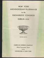 New York Archdiocesan Pilgrimage Eucharistic Congress Dublin 1932 Booklet