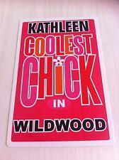 KATHLEEN Coolest Chick In Wildwood New Jersey Personalized Wall Door Sign NJ