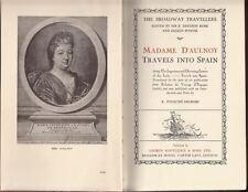 Madame d'Aulnoy Travels dans Espagne R Madame d'Aulnoy ; Foulch-Delbosc