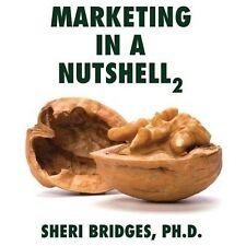 Marketing in a Nutshell 2 (Paperback or Softback)