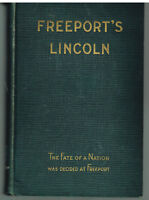 Freeport's Lincoln by William T. Rawleigh 1930 1st Ed.  Vintage Book!