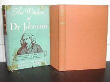 WISDOM of Dr SAMUEL JOHNSON 1st Ed HB Writings Constantia Maxwell 1948 HARDBACK