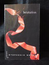 HESITATION  - Troisième Tome sur les 4 - Stephenie Meyer     - c2