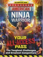 The Unofficial Guide American Ninja Warrior Phenomenon
