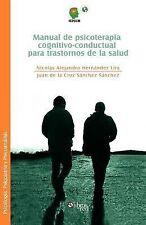 Manual de Psicoterapia Cognitivo-Conductual Para Trastornos de la Salud (Paperba