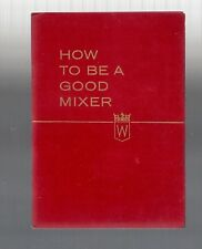 Collectible 1950s Hiram Walker - How to be a Good Mixer Recipe Guide Book