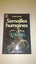 James BLISH - Semailles humaines