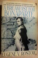 Breakfast for Bonaparte by Eugene V. Rostow (1993, Paperback)