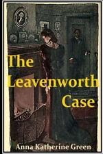 The Leavenworth Case by Anna Green (2016, Paperback)