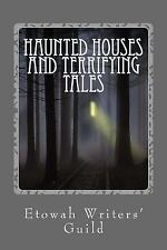 Haunted Houses and Terrifying Tales by Monica Brown, Heather Vanskiver,...