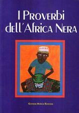 MU20 I proverbi dell'Africa nera Ed. Giovane Africa