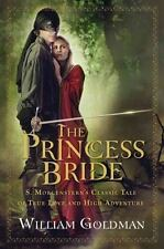The Princess Bride : S. Morgenstern's Classic Tale of True Love and High...