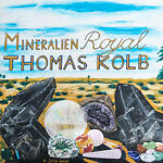 Mineralien Royal Thomas Kolb