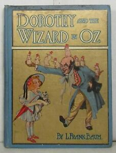 Frank Baum, Dorothy and the Wizard in Oz, 1908 first edition