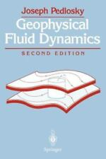 Geophysical Fluid Dynamics by Joseph Pedlosky (1992, Paperback, Revised)