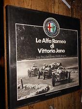 Le Alfa Romeo di Vittorio Jano L. Fisi, E. Ferrari G. Borgeson 1982  MI