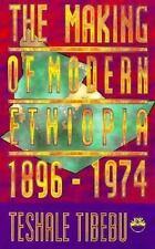 The Making of Modern Ethiopia: 1896-1974