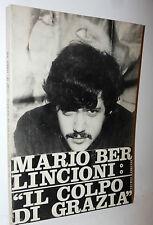 Mario Berlincioni, Il Colpo di Grazia 1970 Techne 10 Buccella TV Cinema Amore