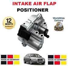 FOR AUDI A6 2.7 3.0 TDi QUATTRO 2004-2011 NEW INTAKE AIR FLAP POSITIONER CONTROL