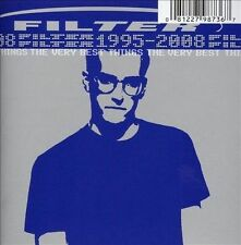 Audio CD: Filter: The Very Best Things (1995-2008), Filter. Good Cond. . 0812279