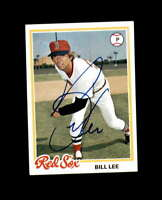 Bill Lee Signed 1978 Topps Boston Red Sox Autograph