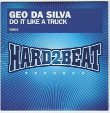 (EM818) Geo Da Silva, Do It Like A Truck - 2008 DJ CD