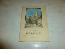 THE CHURCHES OF WARHAM DOREST - 9th Edition - By Lionel Howe