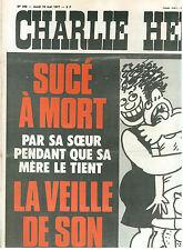 CHARLIE HEBDO 340 19 MAI 1977 WOLINSKI SUCE A MORT LA VEILLE DE SON MARIAGE