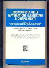 ENCICLOPEDIA DELLE MATEMATICHE ELEMENTARI vol. 1 _1 - 1979  - HOEPLI : .. OTTIMO