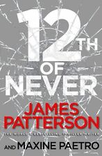 JAMES PATTERSON ___ 12th OF NEVER __ SHOP SOILED ___ FREEPOST UK