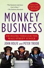 MONKEY BUSINESS by John Rolfe, Peter Troob FREE SHIP paperback book wall street