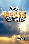 God Is Bigger Than Dr Phil by Becky Bailey (2011, Paperback)