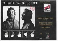 RARE / TICKET BILLET CONCERT - SERGE GAINSBOURG : LIVE A CLERMONT FERRAND 1988