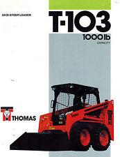 "THOMAS T103  SKID  STEER LOADER BROCHURE ""NEW"""