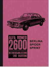 Alfa Romeo 2600 Berlina Spider Sprint Bedienungsanleitung Betriebsanleitung Buch