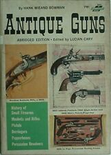 ANTIQUE GUNS, 1963 BOOK