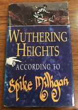 Wuthering Heights - According to Spike Milligan - Hardback