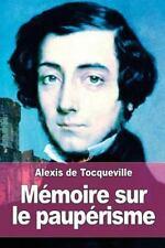 Mémoire Sur le Paupérisme by Alexis de Tocqueville (2015, Paperback)