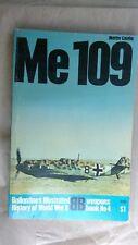 Me 109 by Martin Caidin.....Ballantine's History of WW2 book #4