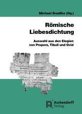 Römische Liebesdichtung, Michael Bradtke (Hg.) Aschendorff Verlag